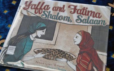 IRC Book Review: Yaffa and Fatima, Shalom, Salaam