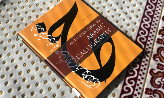 IRC Book Review: An Introduction to Arabic Calligraphy