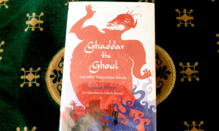 IRC Book Review: Ghaddar the Ghoul and other Palestinian Stories