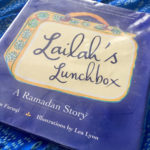 IRC Book Review: Lailah's Lunchbox: A Ramadan Story