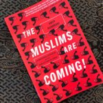 IRC Book Review: The Muslims Are Coming