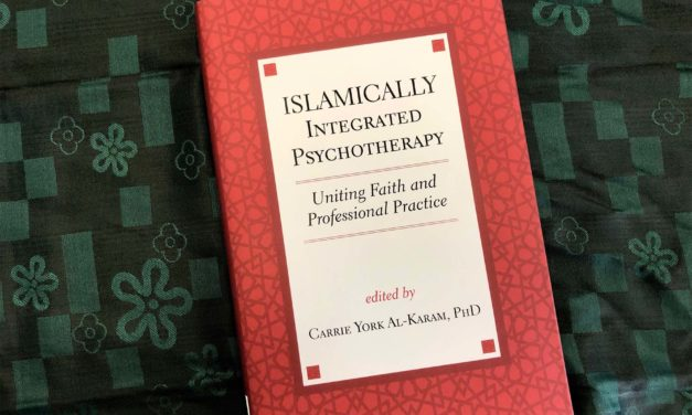 IRC Book Review: Islamically Integrated Psychotherapy, Uniting Faith and Professional Practice