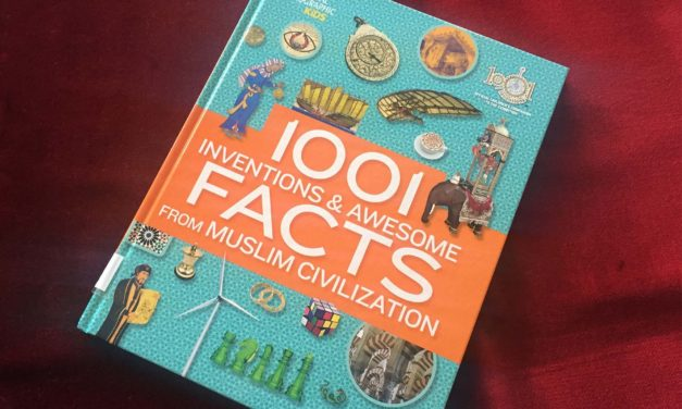 IRC Book Review: 1001 Inventions and Awesome Facts from Muslim Civilization