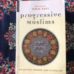 IRC Book Review: Progressive Muslims on Justice, Gender and Pluralism