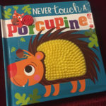 IRC Book Review: Never Touch a Porcupine!