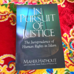 IRC Book Review: 'In Pursuit of Justice: The Jurisprudence of Human Rights in Islam'
