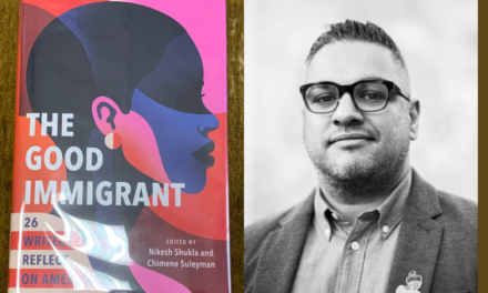 IRC Book Review: 'The Good Immigrant: 26 Writers Reflect on America'