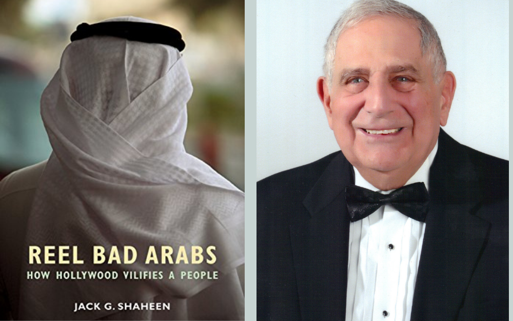 Reel Bad Arabs: How Hollywood Vilifies a People by Jack G Shaheen (2001, 2009)
