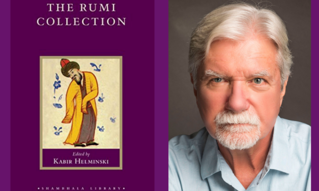 The Rumi Collection edited by Kabir Helminski (1998)