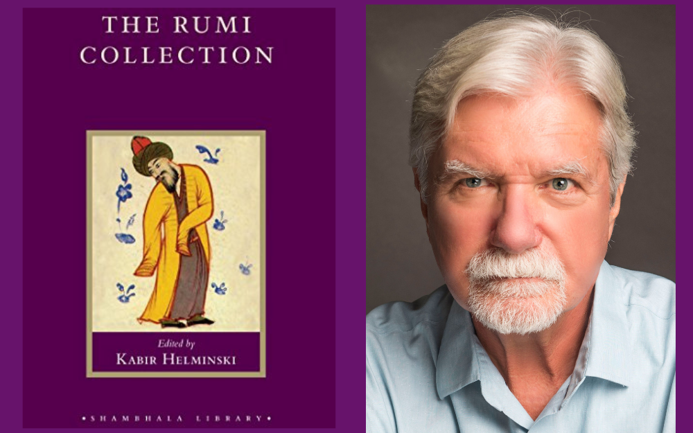 The Rumi Collection edited by Kabir Helminski (1998)