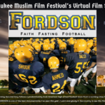 MILWAUKEE MUSLIM FILM FESTIVAL TO FEATURE FOOTBALL  FILM THAT CHANGES HOW AMERICANS VIEW ISLAM